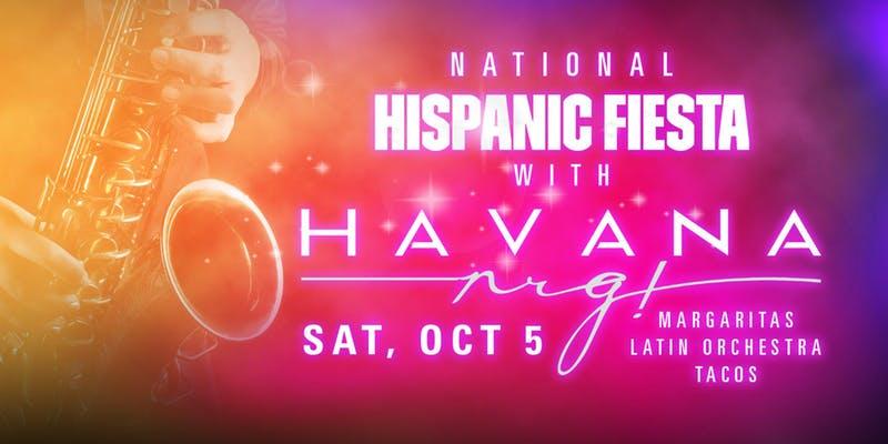 Hispanic Heritage Fiesta with Havana NRG - hero