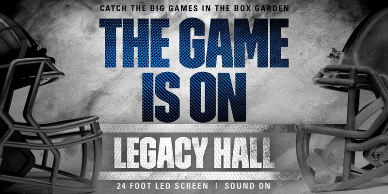 The Game is On at Legacy Hall - hero