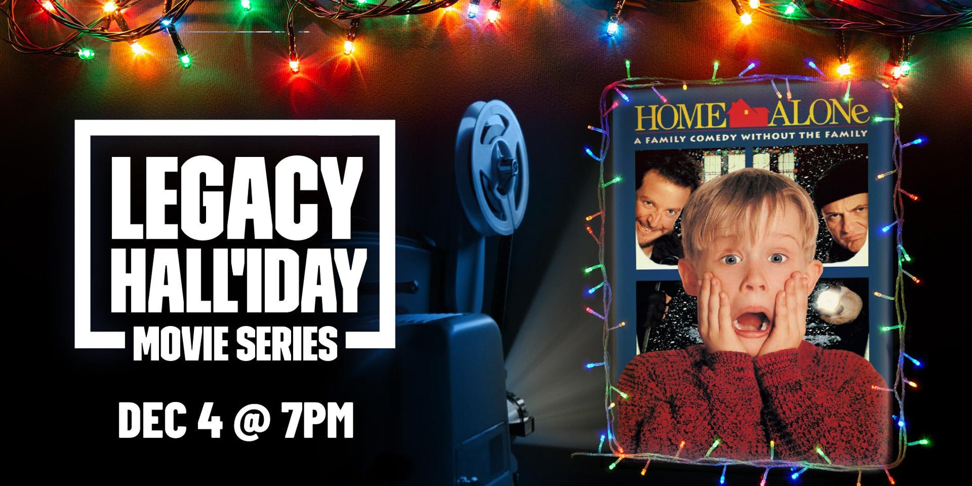 Legacy Hall'iday Movie Series: Home Alone