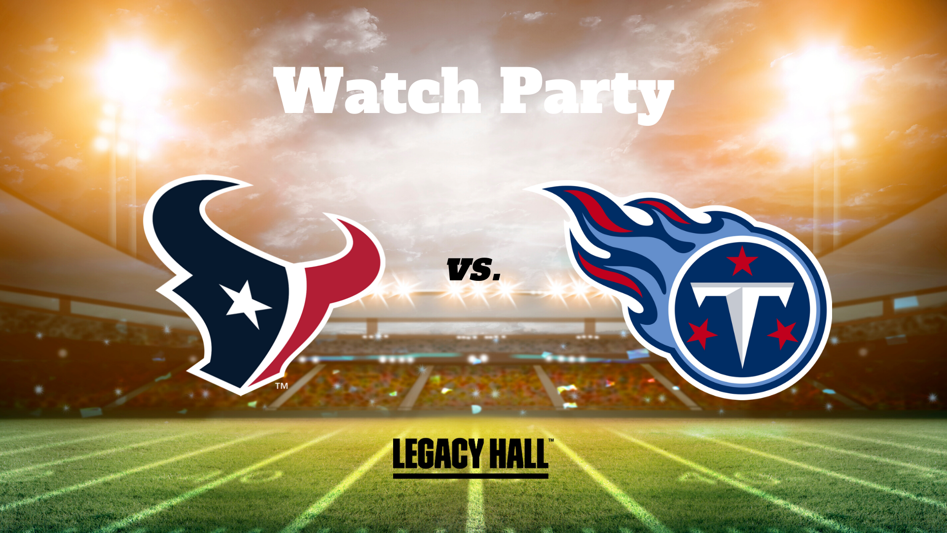 Texans vs. Titans Watch Party