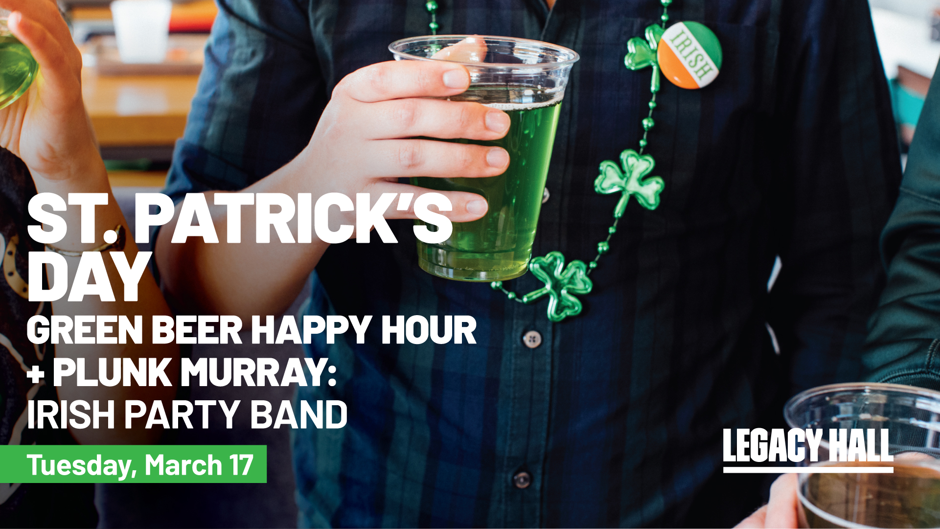 Promo image of St. Patrick's Day Party at Legacy Hall