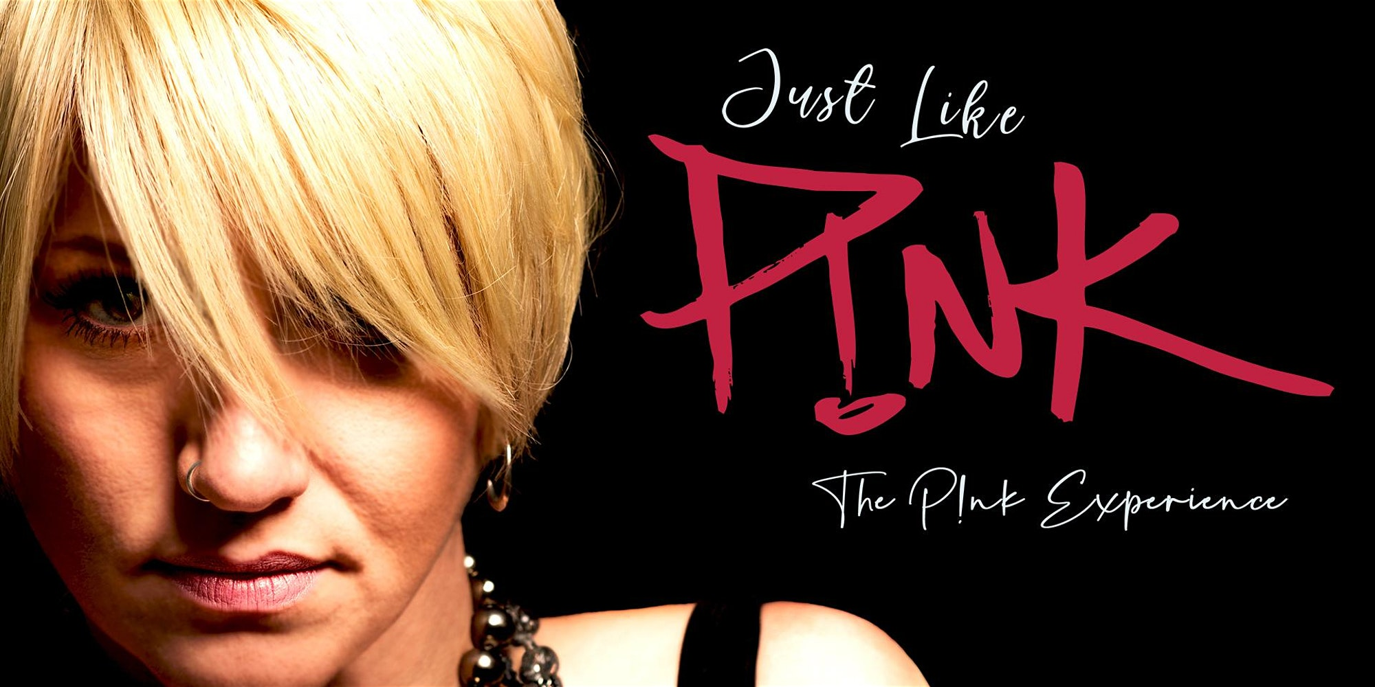Just Like Pink (Pink Tribute) - hero