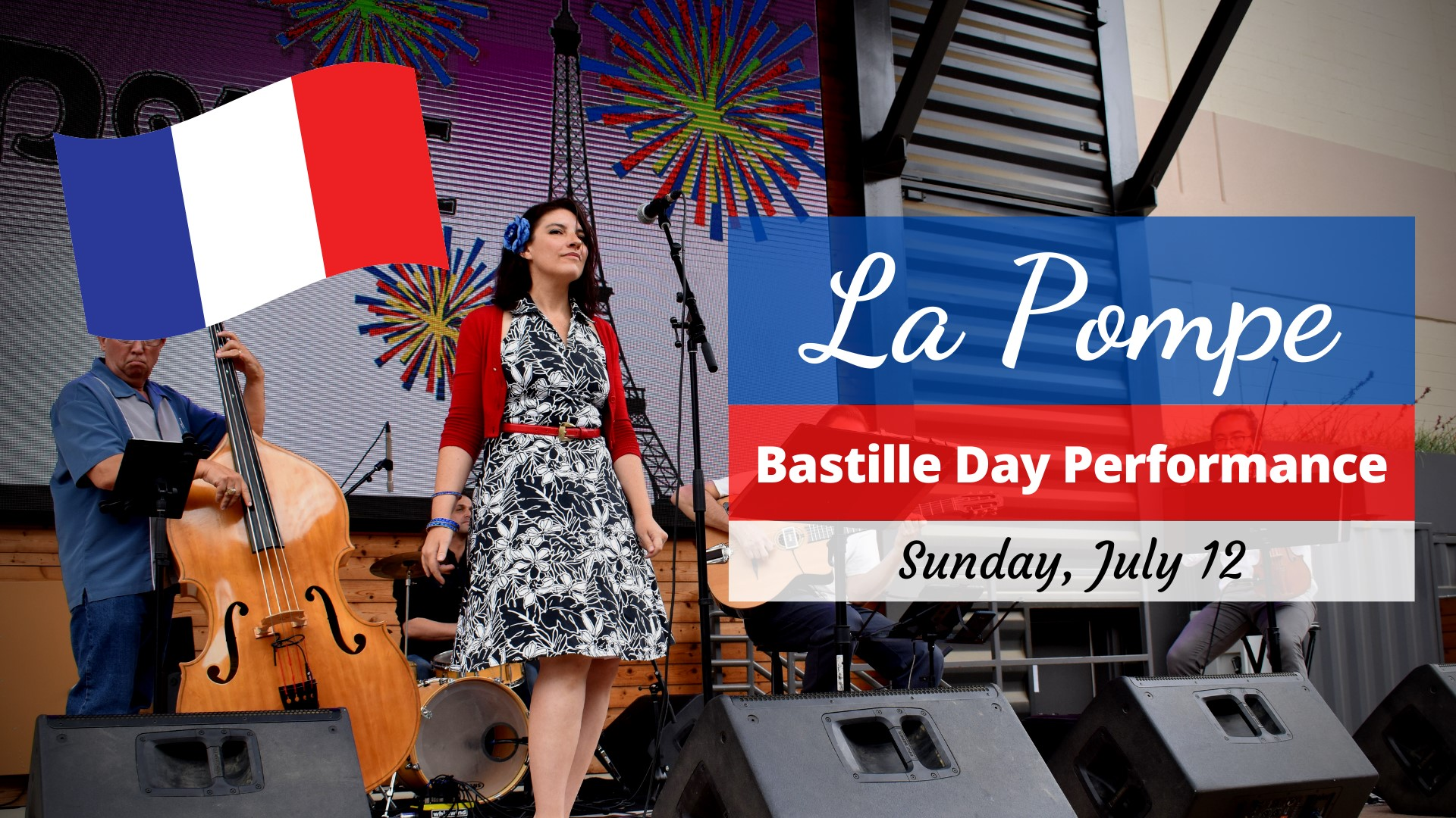 Promo image of La Pompe Bastille Day Performance