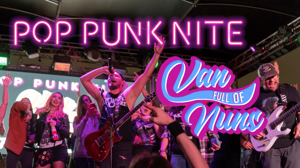 Promo image of Pop Punk Nite w/ Van Full of Nuns at Legacy Hall