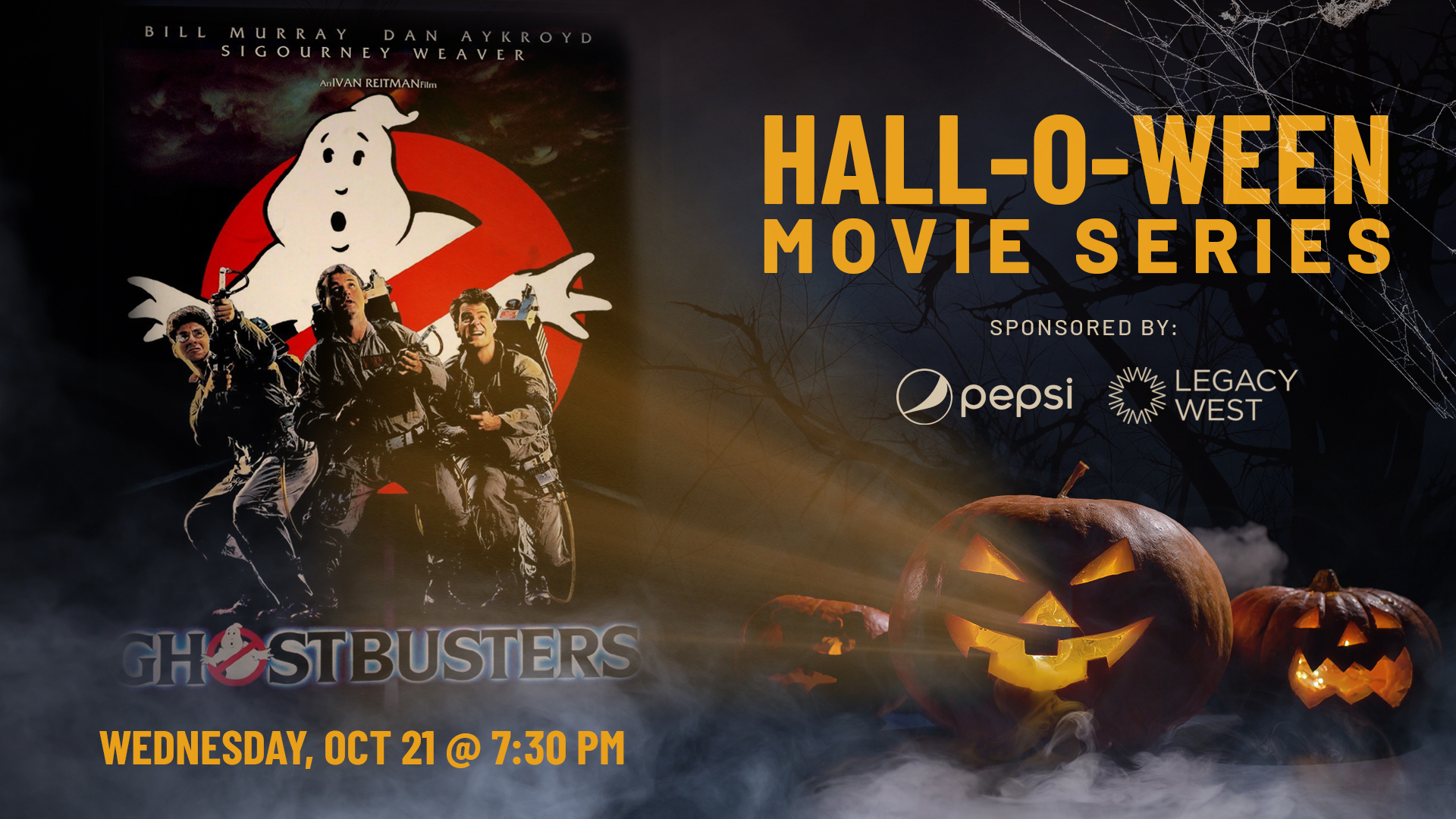 Promo image of Pepsi Hall-O-Ween Movie Series: Ghostbusters