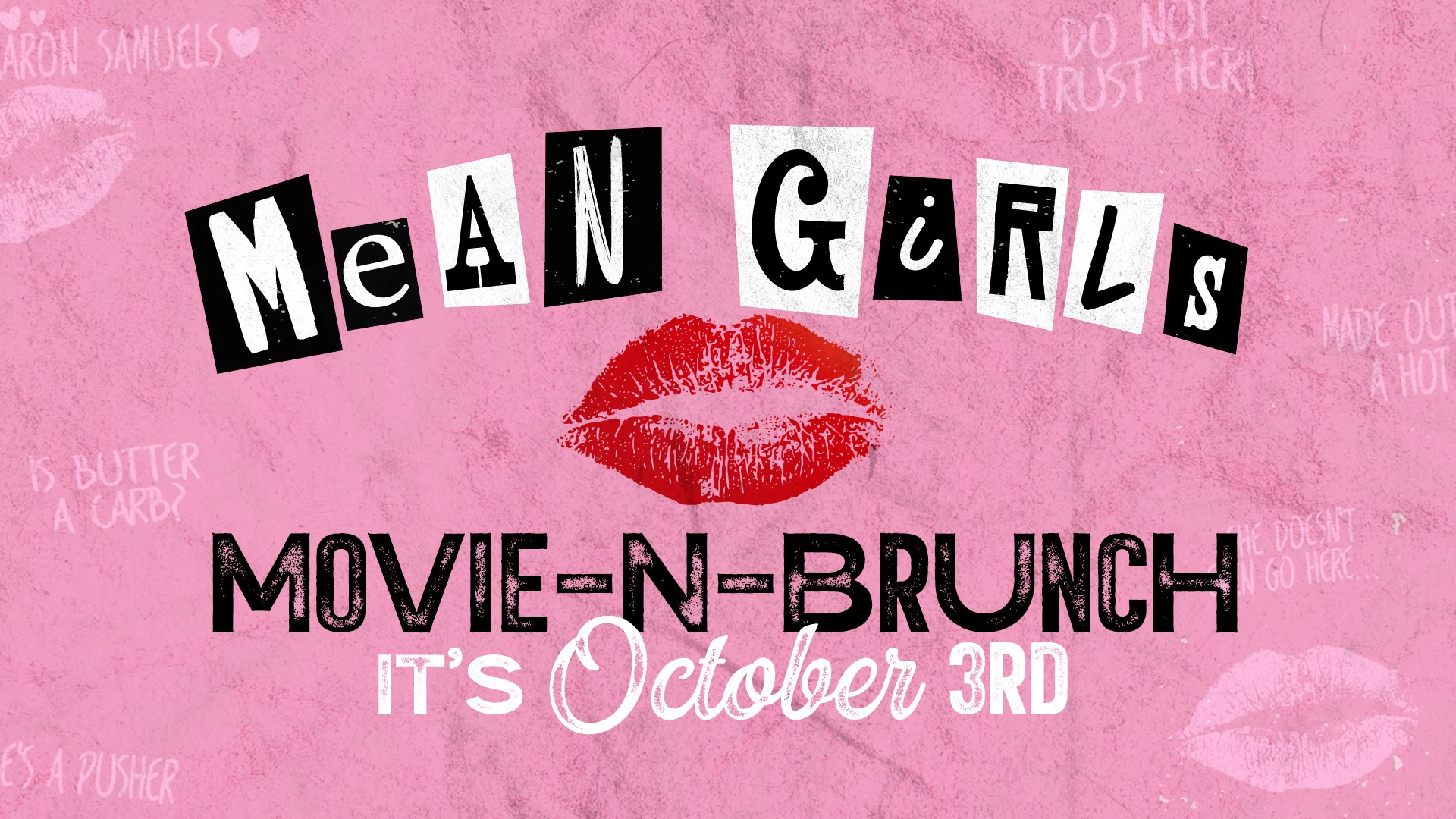 Promo image of Mean Girls Movie-n-Brunch at Legacy Hall