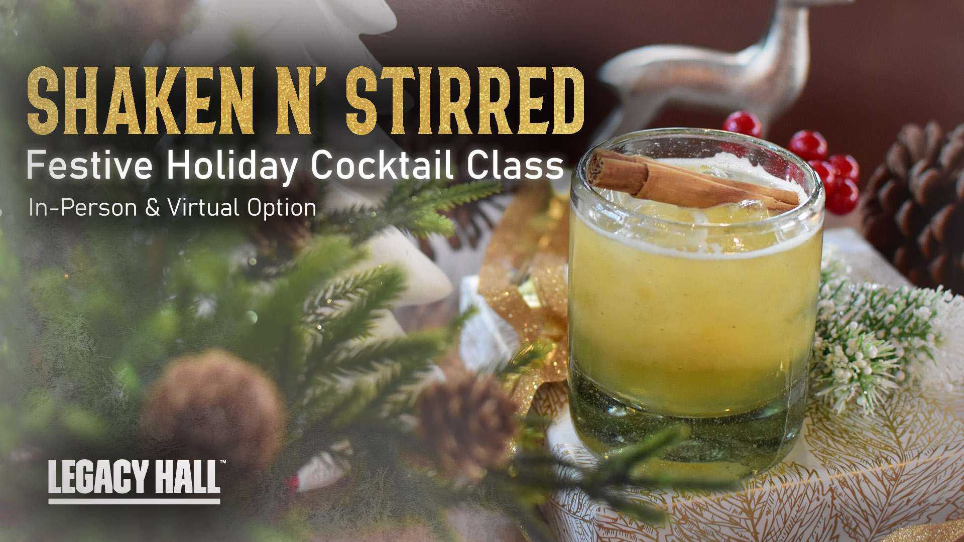 Promo image of Shaken N' Stirred: Festive Cocktails Class