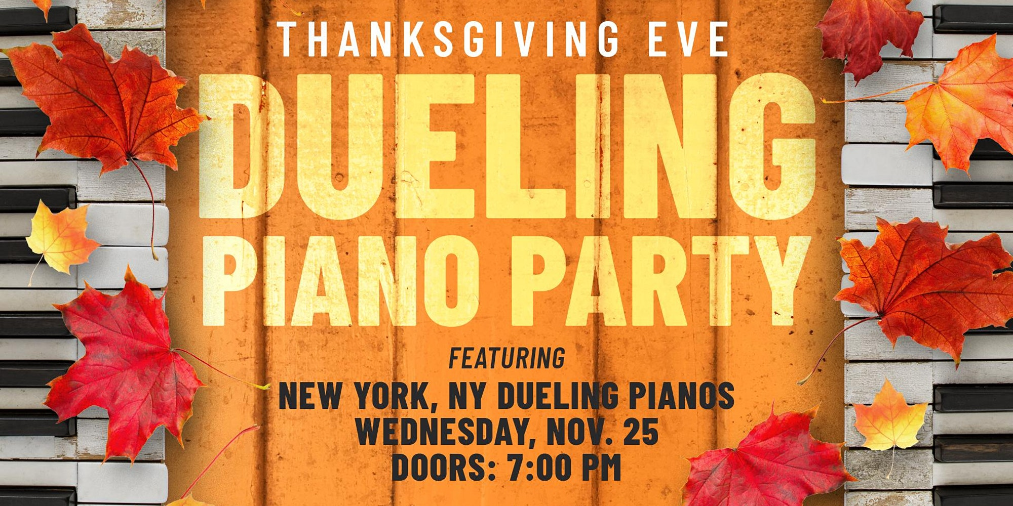 Promo image of Thanksgiving Eve Dueling Piano Party