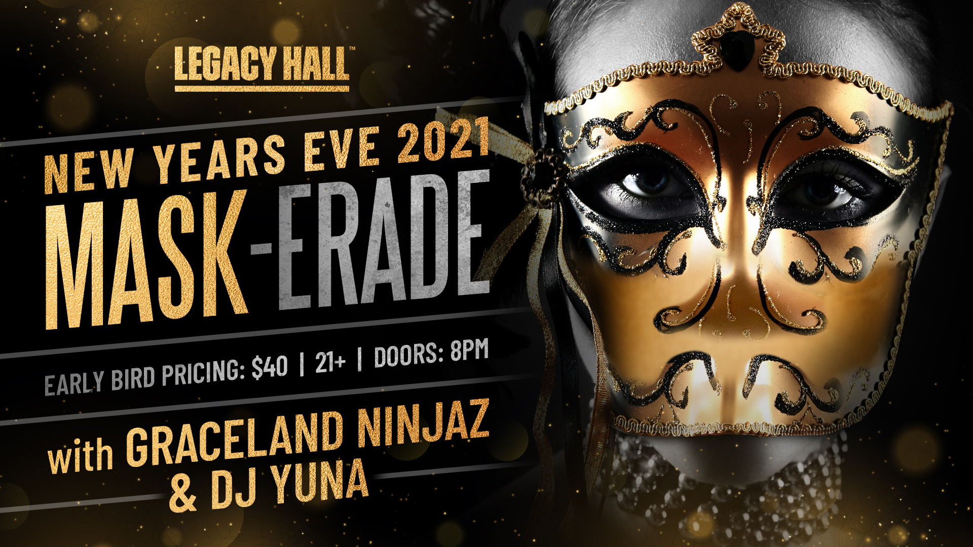 Promo image of NYE 2021 Mask-erade Party at Legacy Hall
