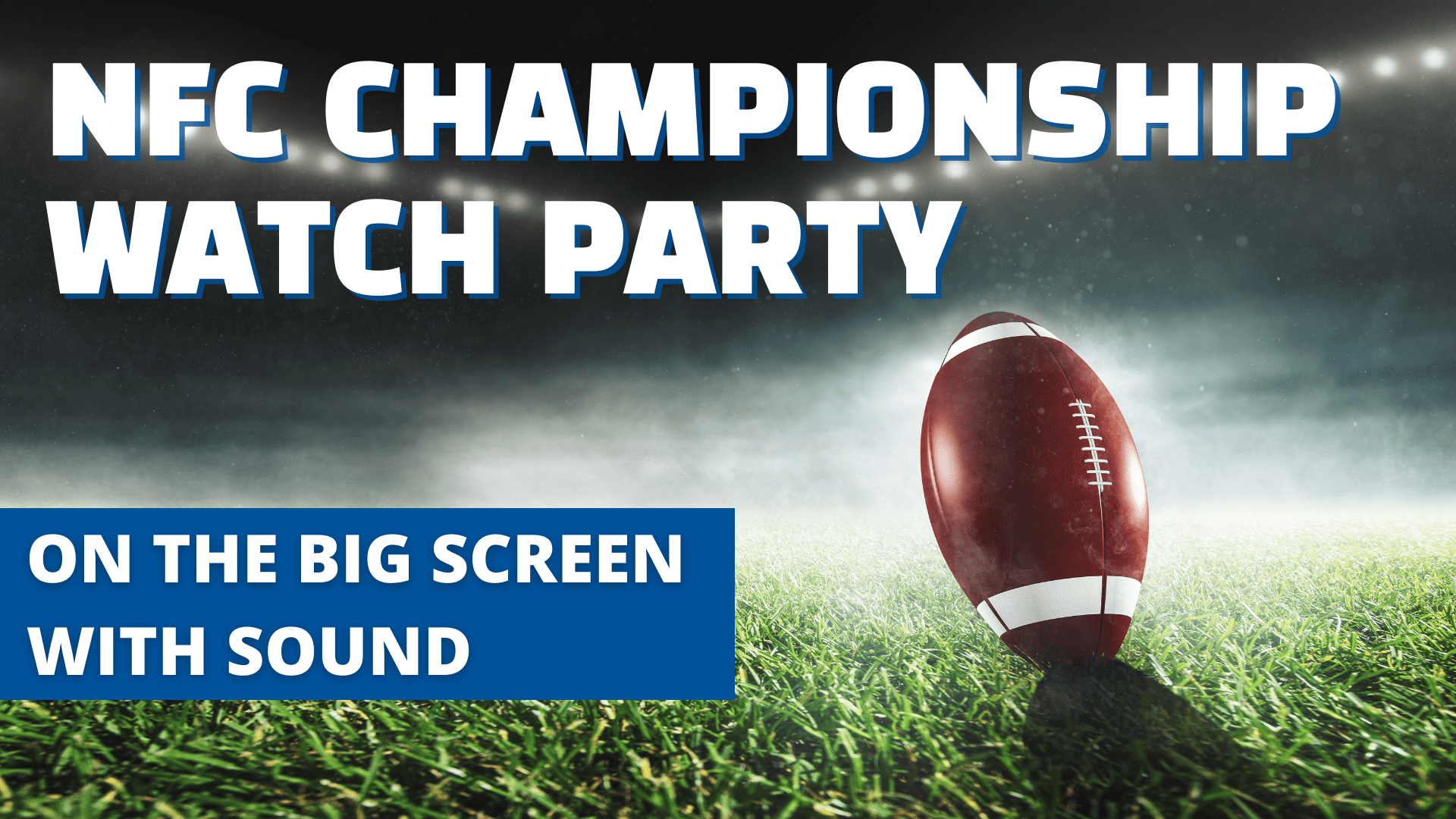 Promo image of NFC Championship Watch Party