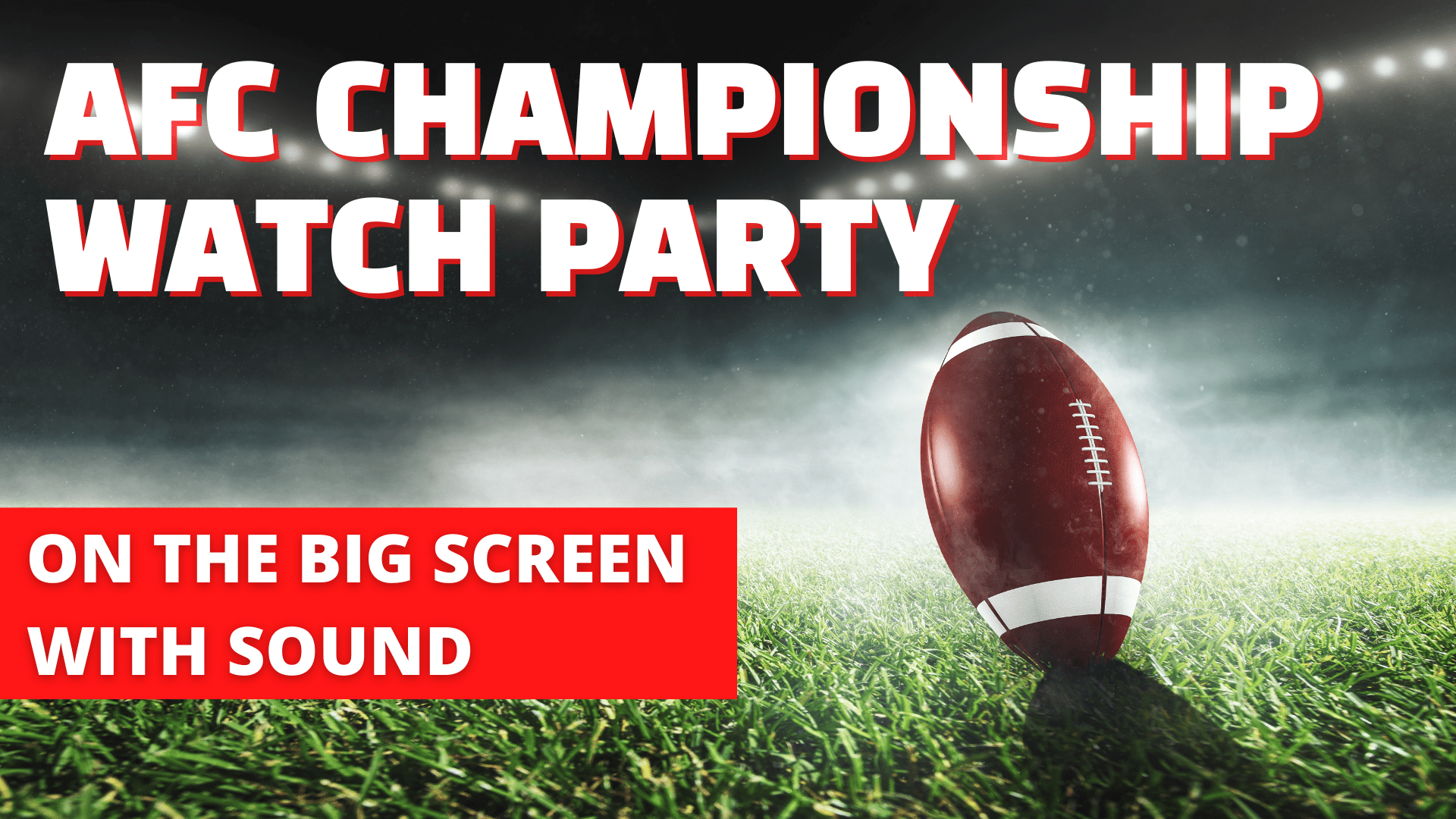 Promo image of AFC Championship Watch Party