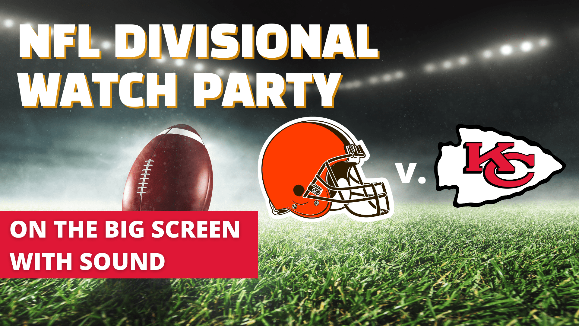 Browns vs. Chiefs Watch Party - hero