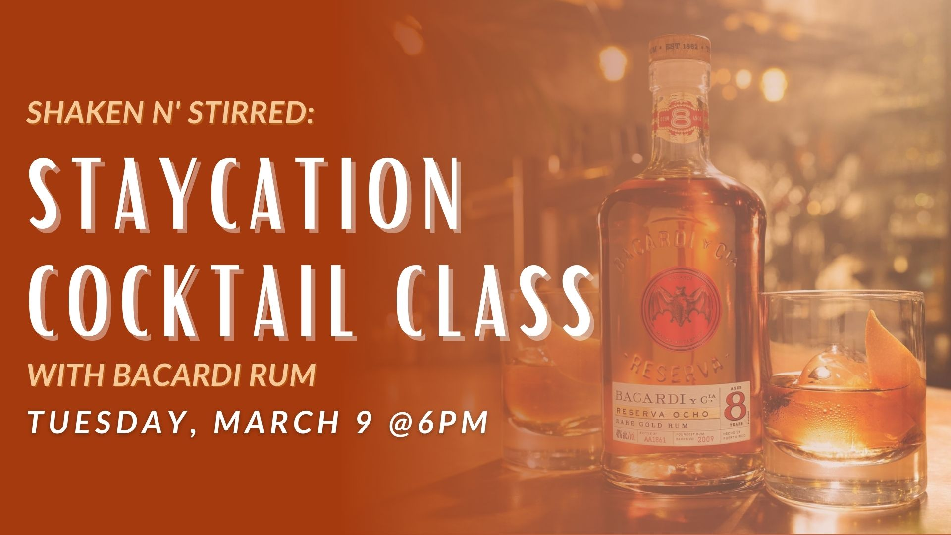 Promo image of Shaken N' Stirred: Staycation Cocktail Class with Bacardi
