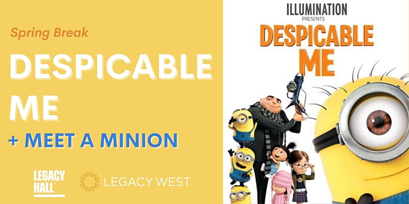 Promo image of Despicable Me Movie + Meet a Minion