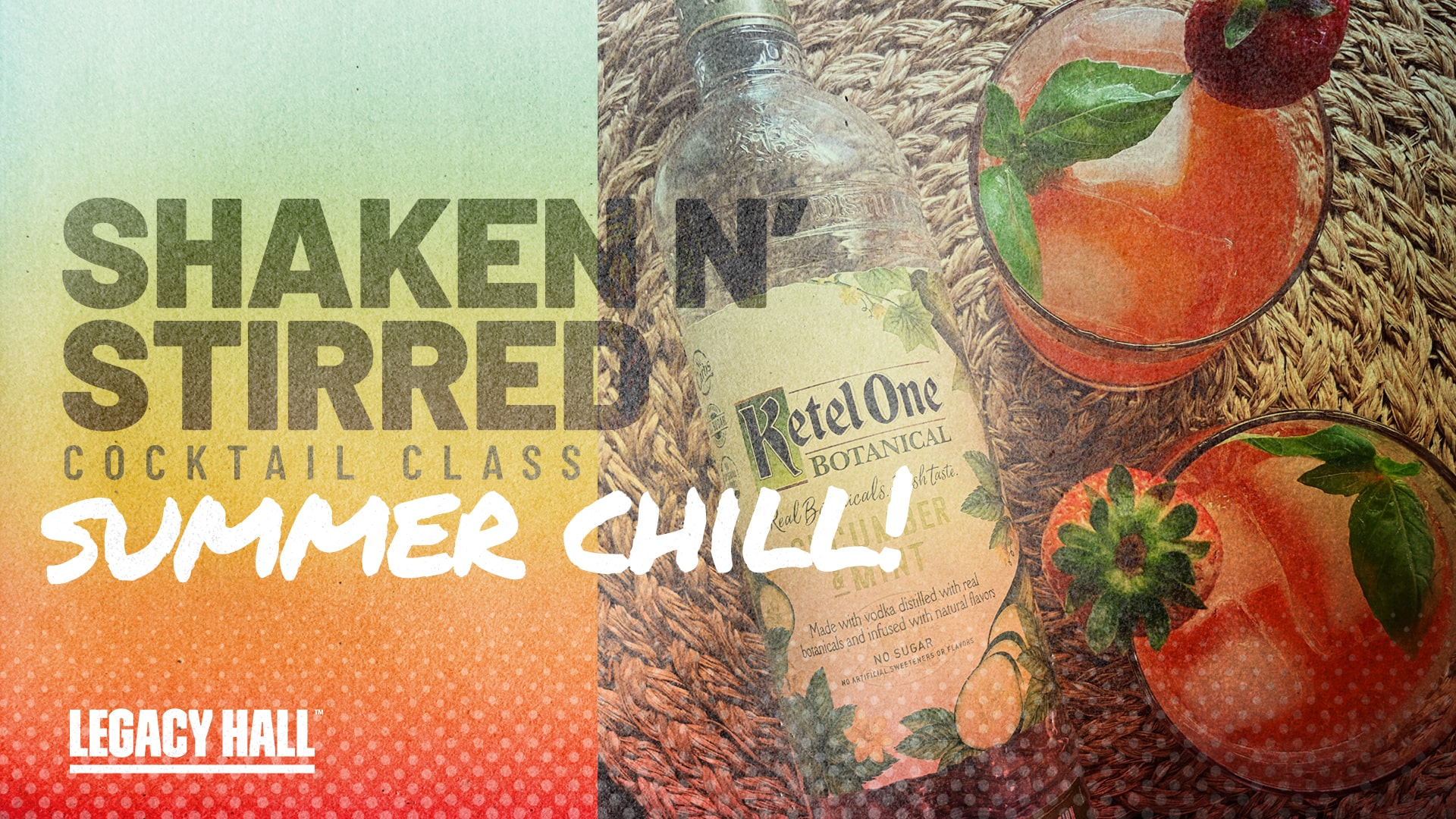 Promo image of Shaken N' Stirred: Ketel One Summer Drinks