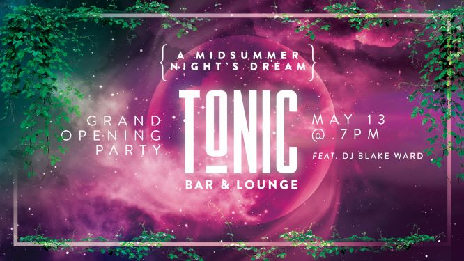 Promo image of Tonic Bar & Lounge Grand Opening