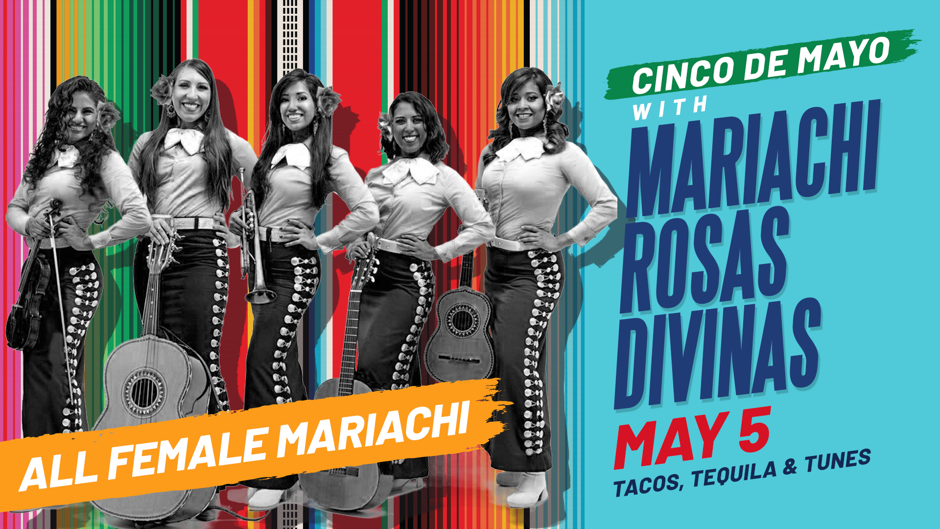 Promo image of Cinco de Mayo with Mariachi Rosas Divinas