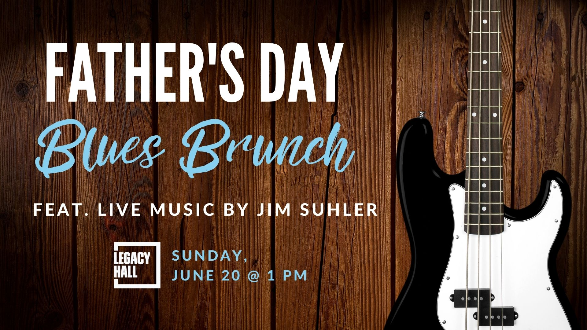 Father's Day Blues Brunch feat. Jim Suhler - hero