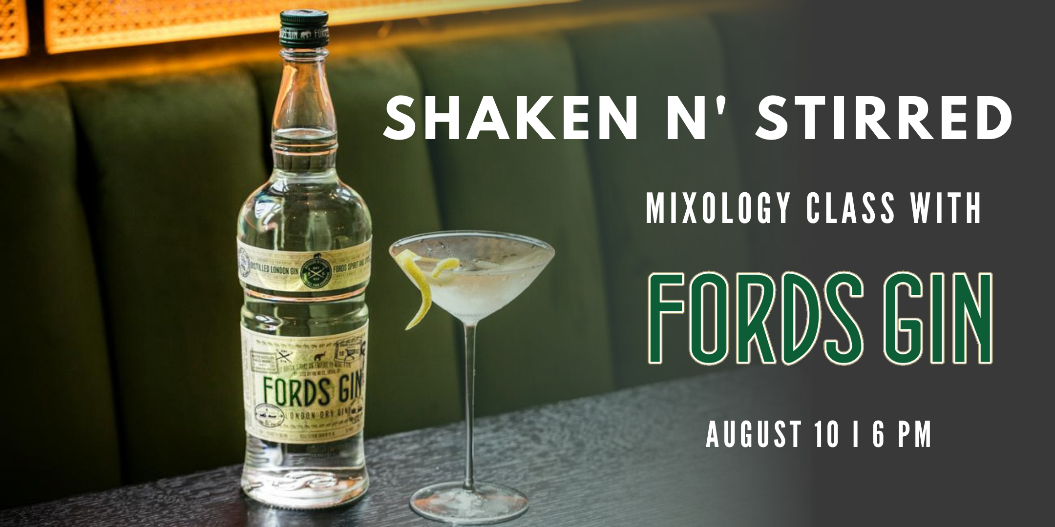 Promo image of Shaken N' Stirred: Fords Gin Classic Cocktails