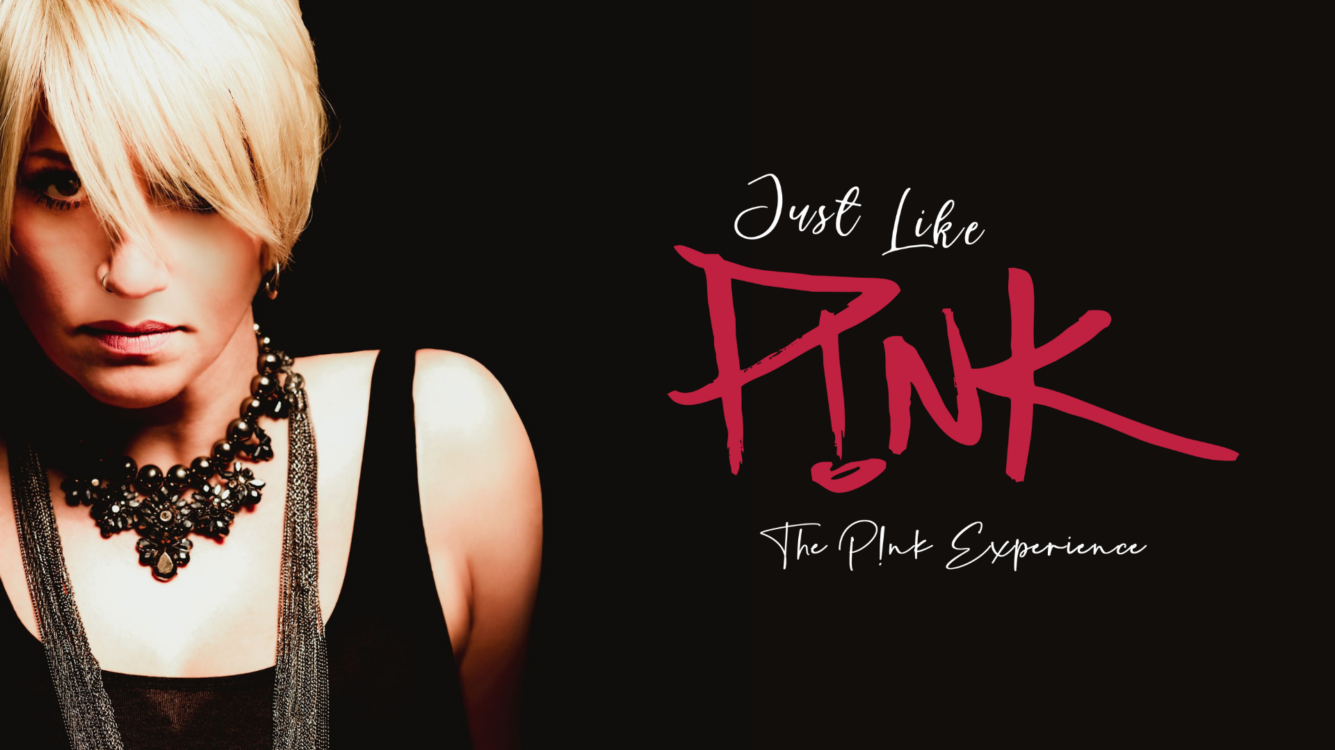 Promo image of P!nk Tribute: Just Like P!nk