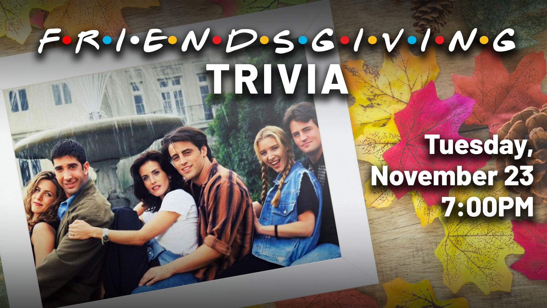Promo image of Friends-Giving Trivia