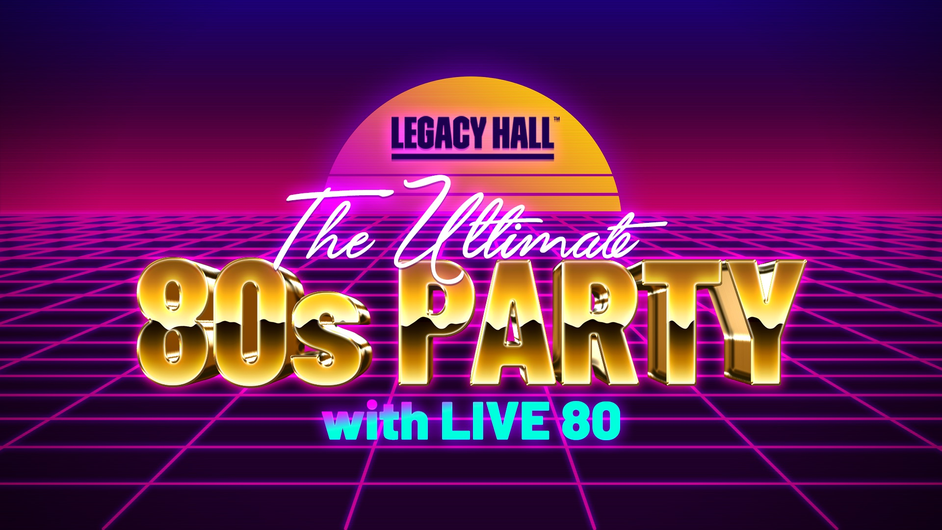 Promo image of The Ultimate 80s Party with Live 80